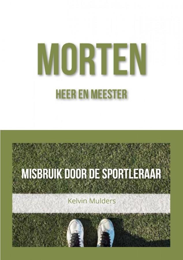 Morten, heer en meester - Misbruik door de sportleraar
