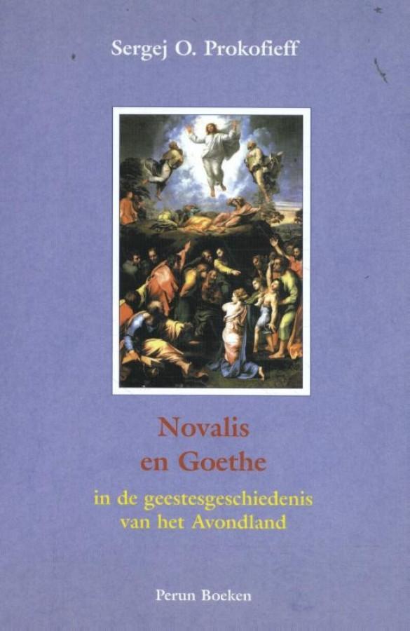 Novalis en Goethe in de geestesgeschiedenis van het Avondland