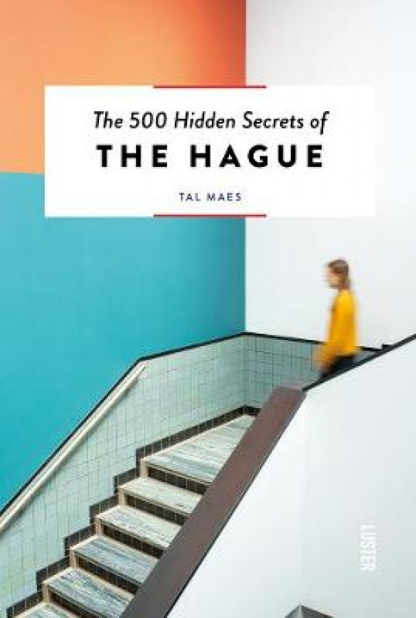 500 hidden secrets the hague