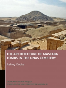 The Architecture of Mastaba Tombs in the Unas Cemetery
