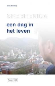 Srebrenica, een dag in het leven