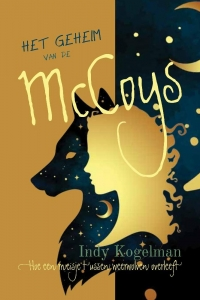 Het geheim van de McCoys - Hoe een meisje tussen weerwolven overleeft