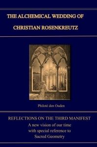 ALCHEMICAL WEDDING OF CHRISTIAN ROSENKREUTZ