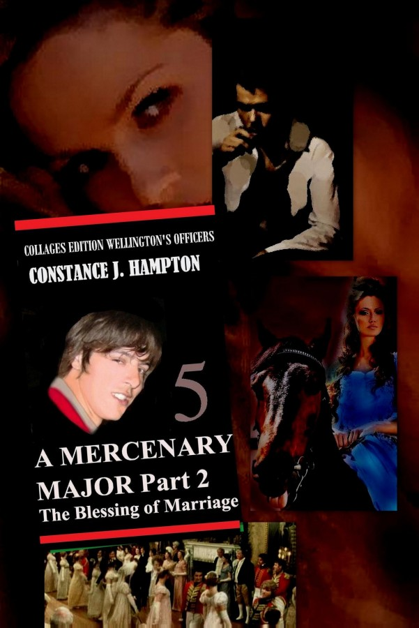 A MERCENARY MAJOR Part 2: THE BLESSING OF MARRIAGE