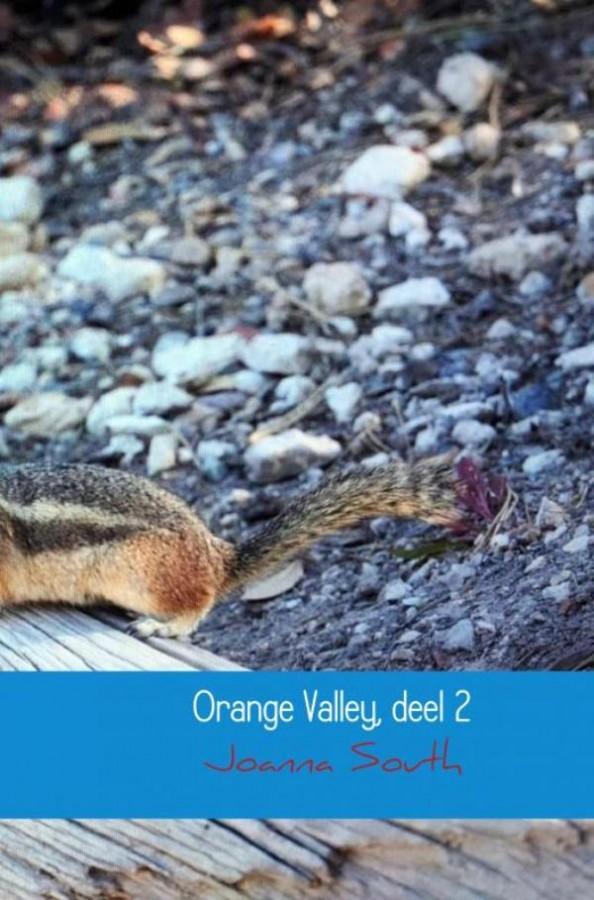 Orange Valley, deel 2