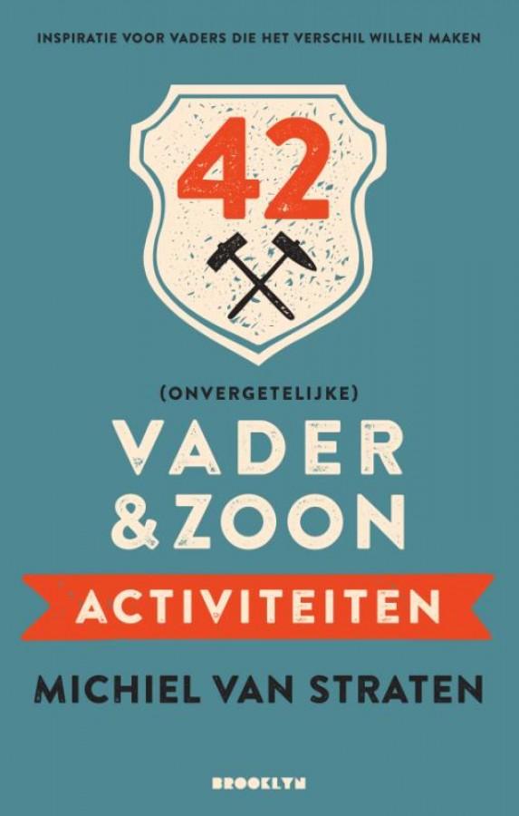 42 (onvergetelijke) vader & zoon activiteiten