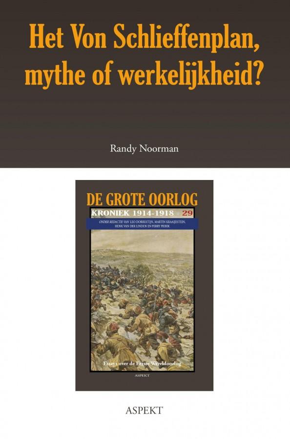 Het Von Schlieffenplan, mythe of werkelijkheid?