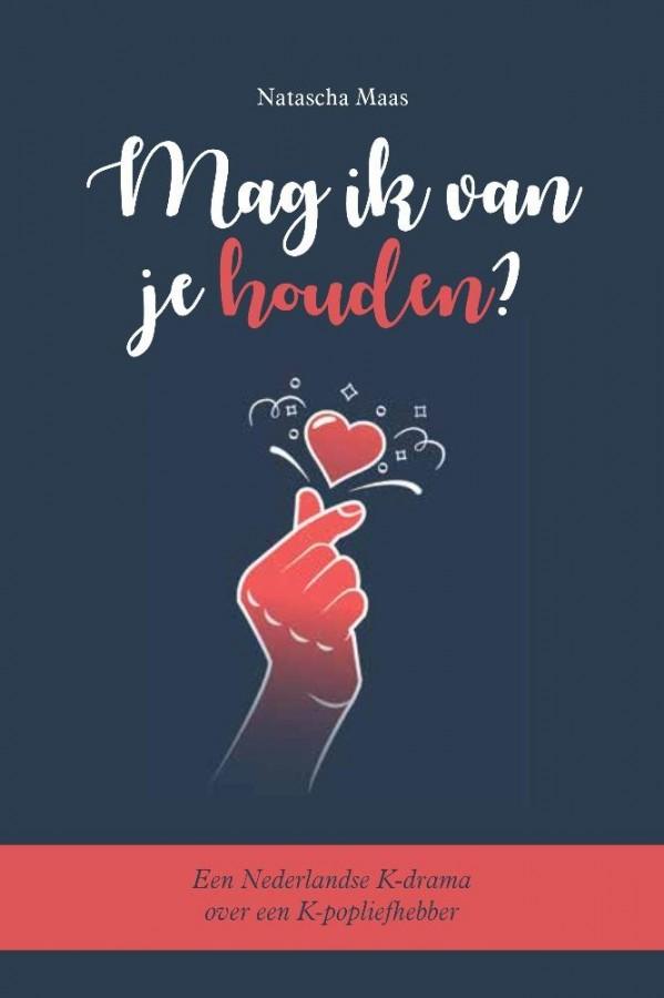 Mag ik van je houden? - Een Nederlandse K-drama over een K-popliefhebber