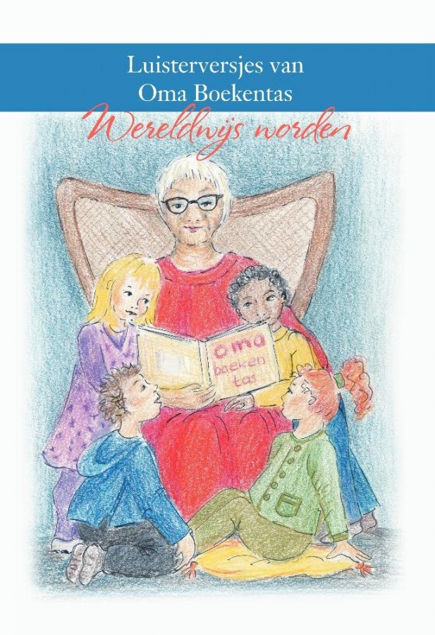 Luisterversjes van Oma Boekentas - Wereldwijs worden