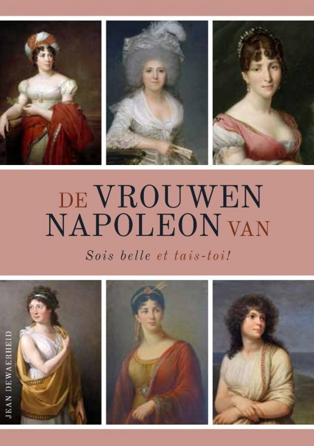 De vrouwen van Napoleon - Sois belle et tais-toi!