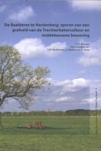 De Baalderes te Hardenberg: sporen van een grafveld van de Trechterbekercultuur en middeleeuwse bewoning