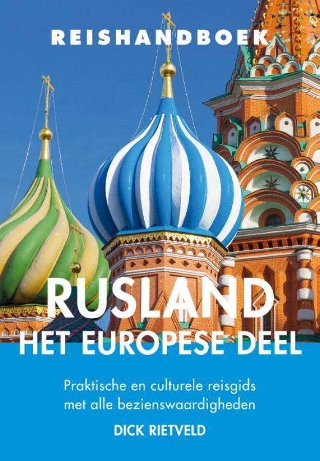 Reishandboek Rusland – het Europese deel