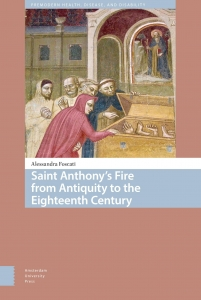 Saint Anthony's Fire from Antiquity to the Eighteenth Century