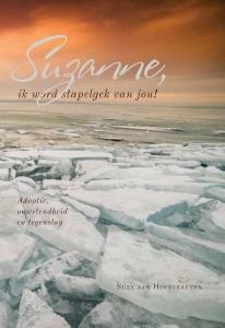 Suzanne, ik word stapelgek van jou! - Adoptie, onwetendheid en tegenslag