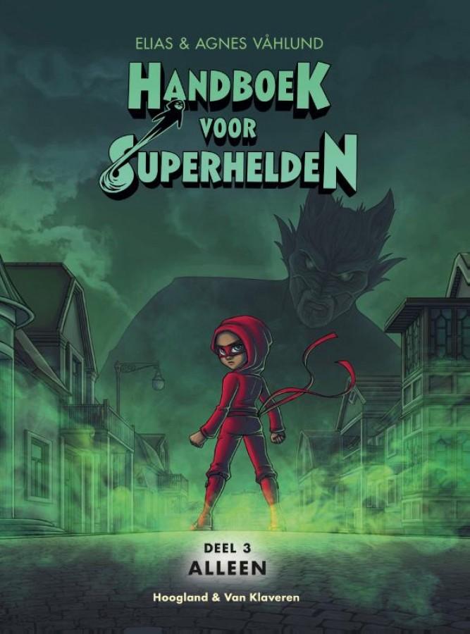 Alleen - deel 3 Handboek voor Superhelden