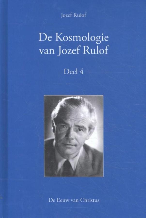De Kosmologie van Jozef Rulof Deel 4