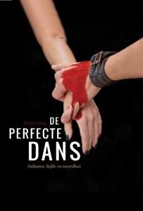 De perfecte dans - Italiaanse liefde en moordlust