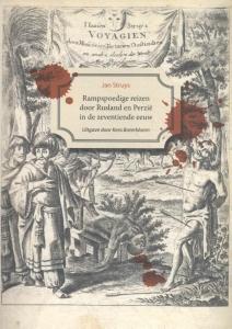Rampspoedige reizen door Rusland en Perzie in de zeventiende eeuw