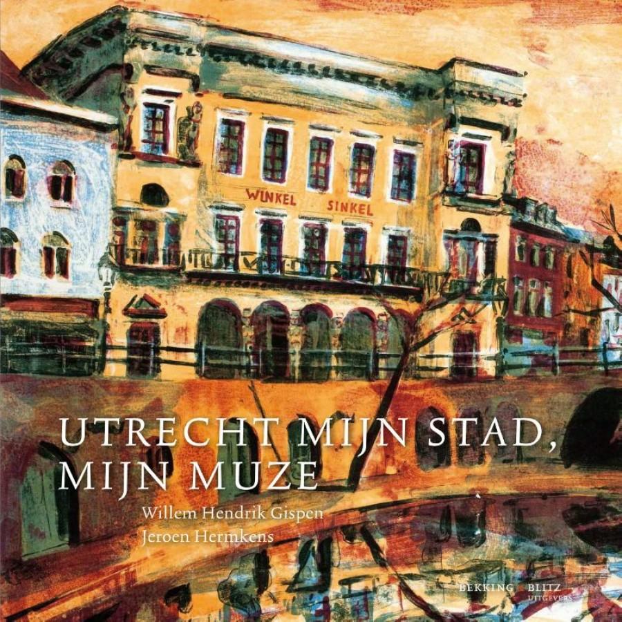 Utrecht, mijn stad, mijn muze