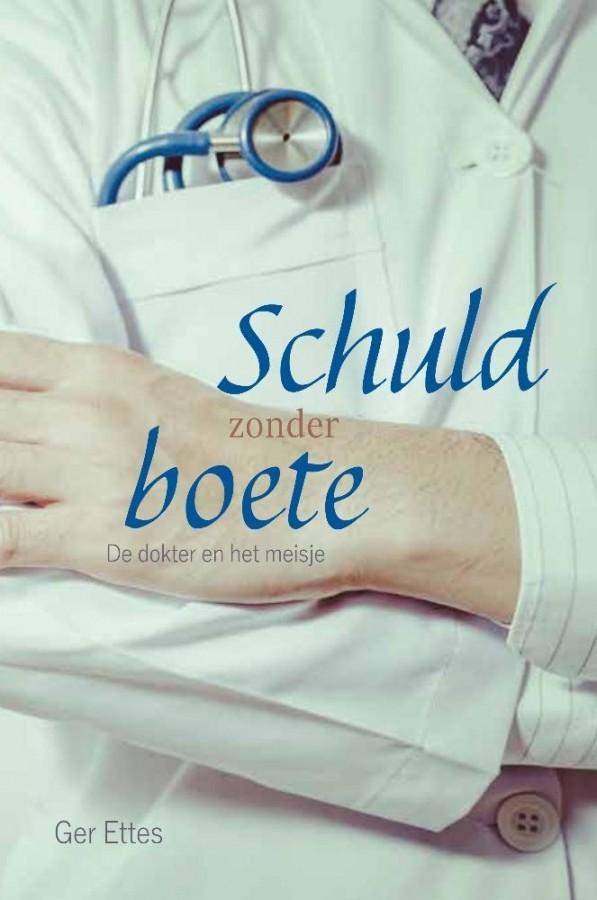 Schuld zonder Boete - De dokter en het meisje