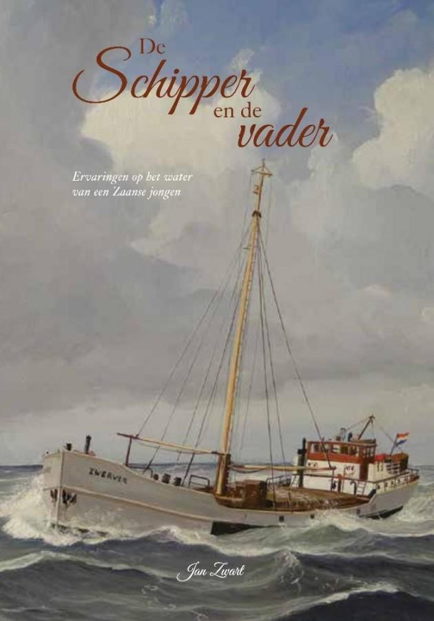 De Schipper en de Vader - Ervaringen op het water van een Zaanse jongen