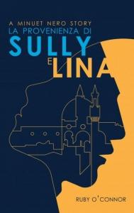 LaProvenienza di Sully e Lina