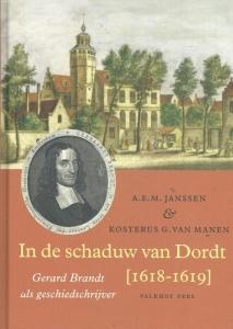 In de schaduw van Dordt [1618-1619]