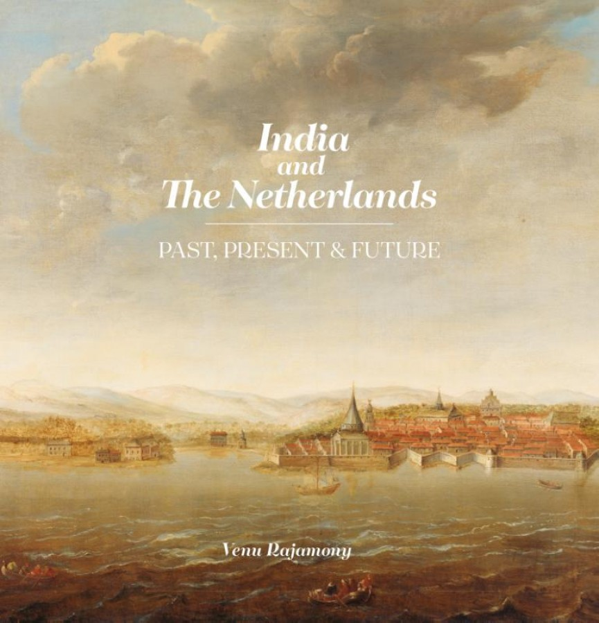 India & the Netherlands - Past, Present & Future