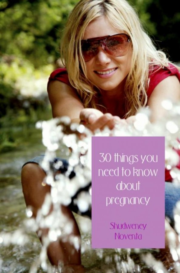 30 things you need to know about pregnancy