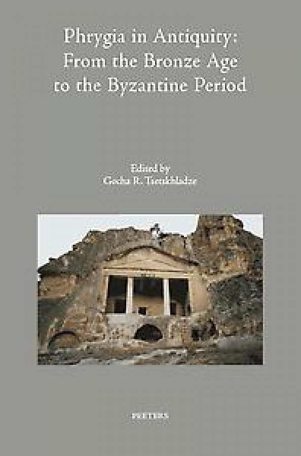 Phrygia in Antiquity: From the Bronze Age to the Byzantine Period
