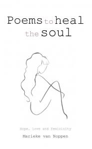 Poems to heal the soul - Hope, love and femininity