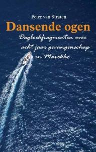 Dansende Ogen - Dagboekfragmenten over acht jaar gevangenschap in Marokko