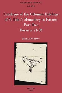 Catalogue of the Ottoman Holdings of St John's Monastery in Patmos, Part Two: Dossiers 21-38