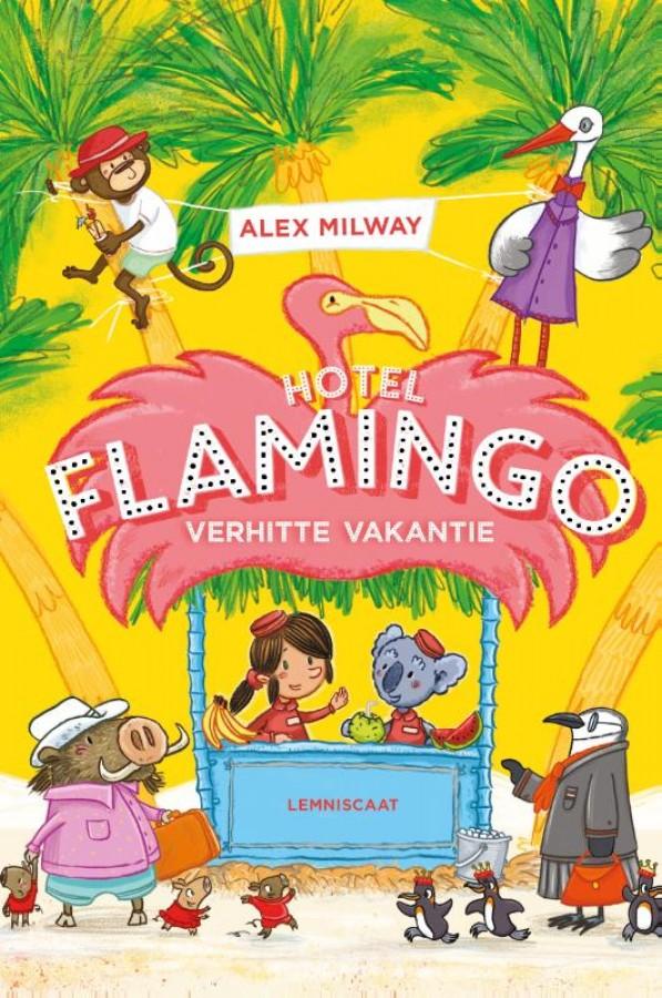 Hotel Flamingo - Verhitte vakantie