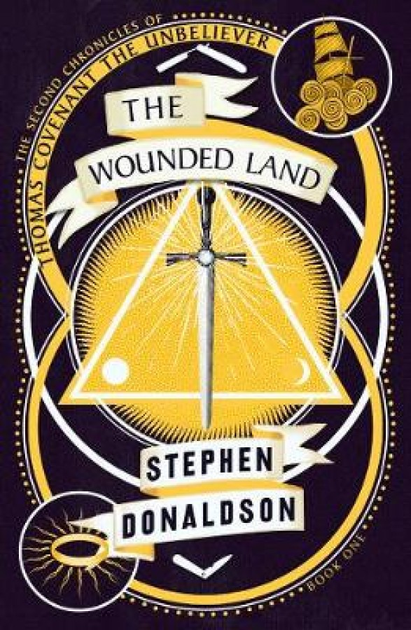 Second chronicles of thomas covenant (01): wounded land