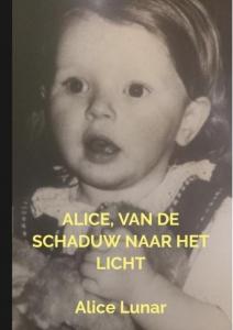 Alice, van de schaduw naar het licht