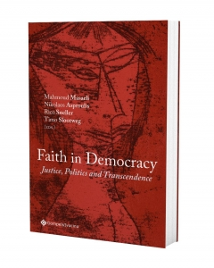 Faith in Democracy. Justice, Politics and Transcendence