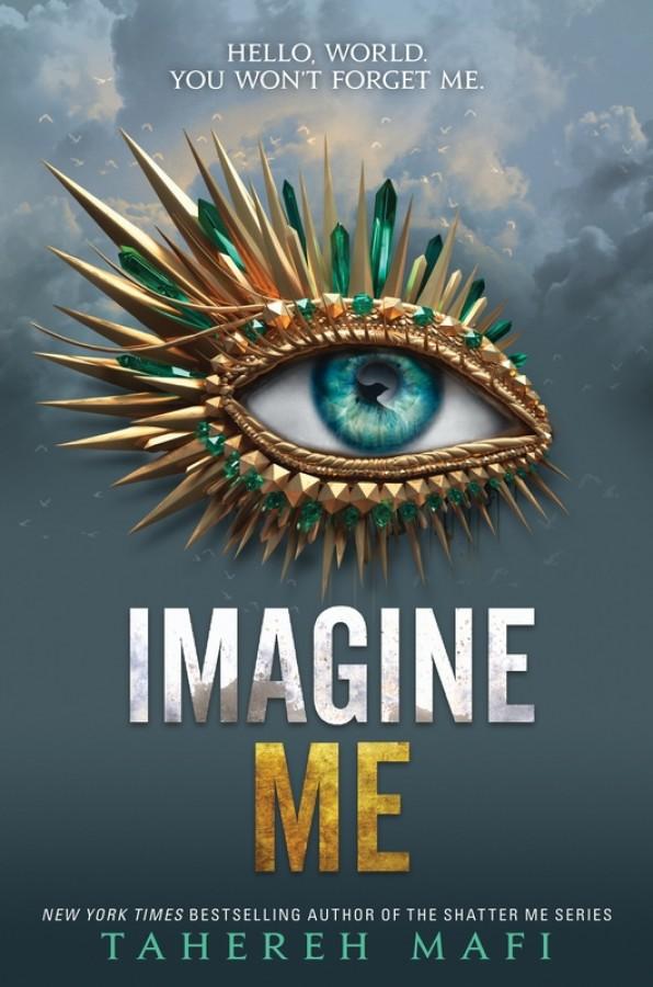 Shatter me (06): imagine me