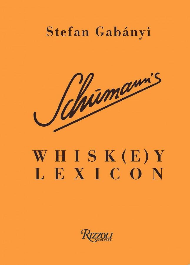 Schumann's whisk(e)y lexicon
