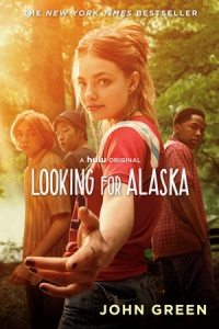 Looking for alaska (hulu tie-in)