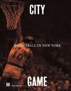 City/game: basketball in new york