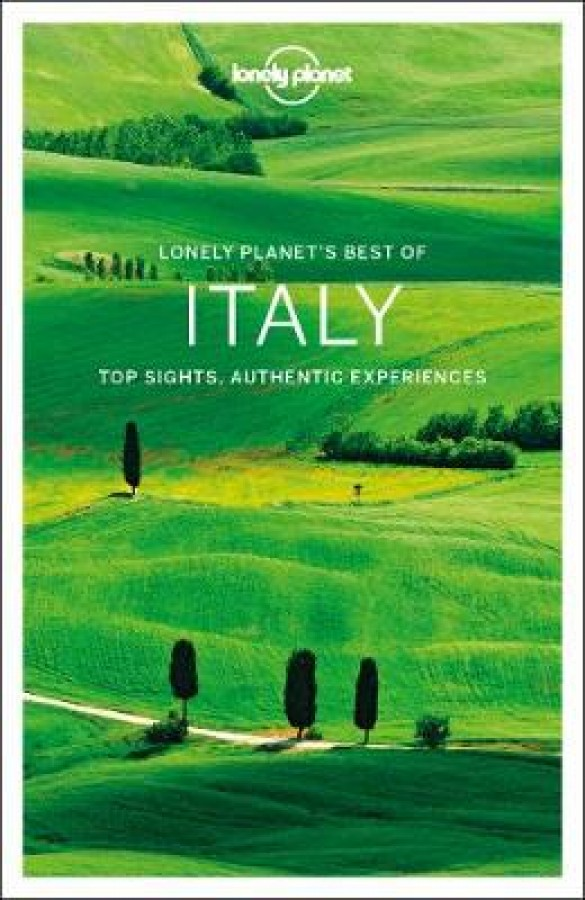 Lonely planet: best of italy (3rd ed)