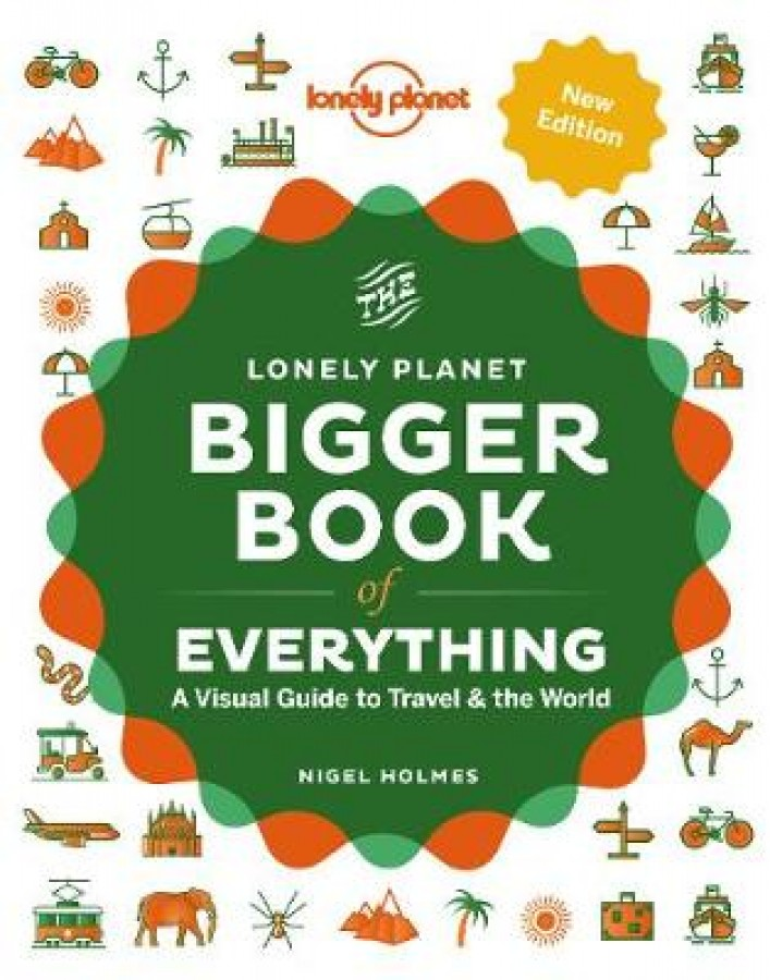 Lonely planet The bigger book of everything