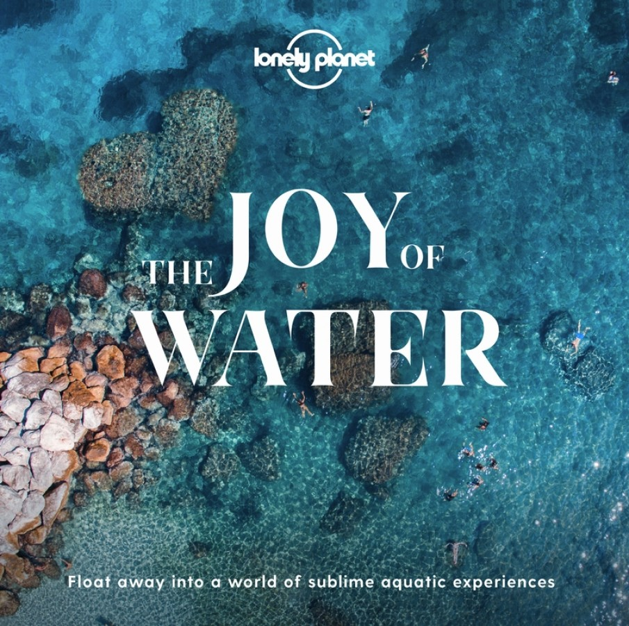 Lonely planet: joy of water