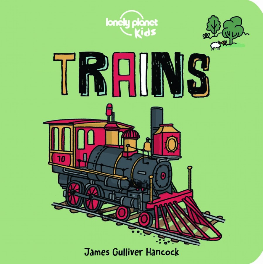 Lonely planet kids How trains work (board book)