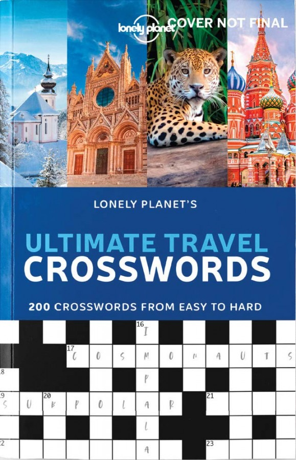 Lonely planet: ultimate travel crosswords 1