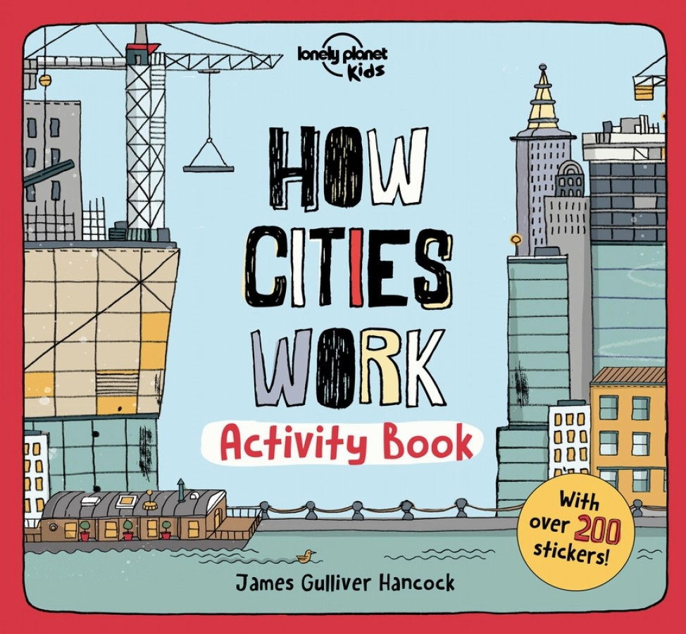 Lonely planet kids How cities work activity book