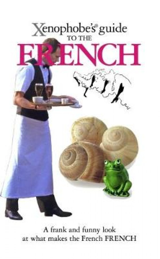Xenophobe's guide to the french