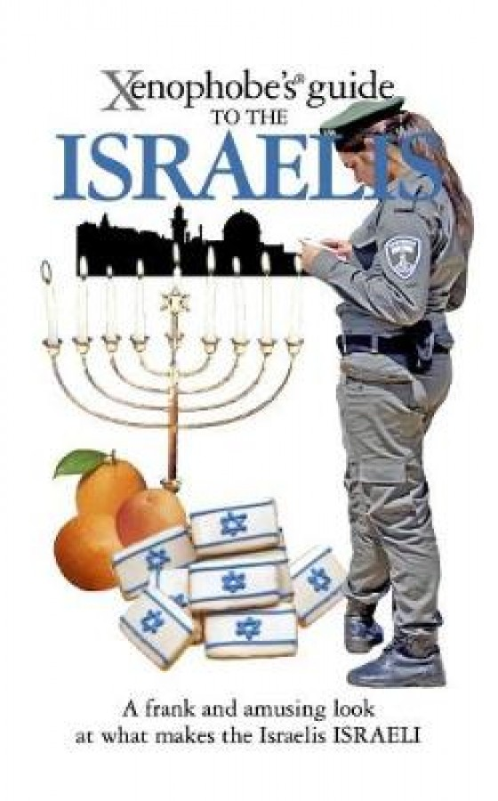 Xenophobe's guide to the israelis