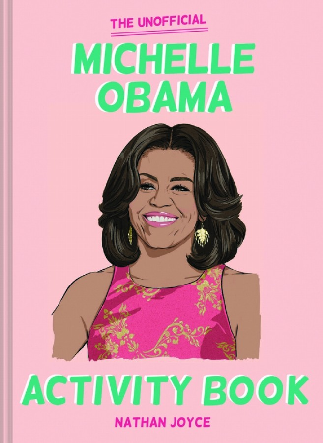 Unofficial michelle obama activity book